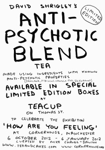David Shrigley's Anti-Psychotic Tea Blent